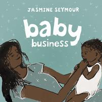 Jasmine Seymour, Baby Business
