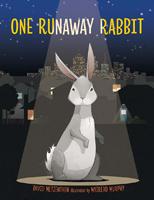 One Runaway Rabbit, David Metzenthen, illustrated by Mairead Murphy